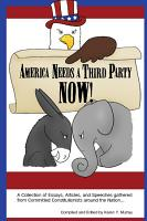 America Needs a Third Party Now  PDF