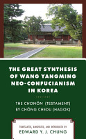The Great Synthesis of Wang Yangming Neo Confucianism in Korea PDF