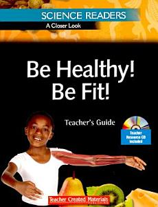 14184  SR CL Be Healthy  Be Fit  Teacher s Guide Book PDF