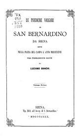 Le prediche volgari di San Bernardino da Siena: Volume 1