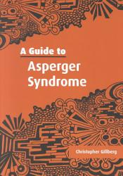 A Guide To Asperger Syndrome Book PDF