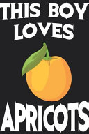 This Boy Loves Apricots Notebook