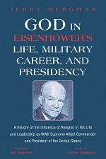 God in Eisenhower's Life, Military Career, and Presidency