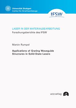 Applications of Grating Waveguide Structures in Solid State Lasers PDF