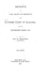 Report of Cases Argued and Determined in the Supreme Court of Alabama: Volume 74