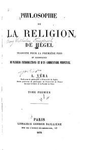 Philosophie de la religion de Hégel: Volume1