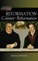 Historical Dictionary of the Reformation and Counter Reformation PDF