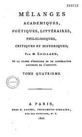 Mélanges académiques, poétiques, littéraires, philologiques, critiques et historiques