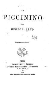 Le Piccinino: Volume1