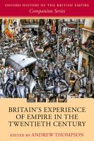 Britain s Experience of Empire in the Twentieth Century PDF