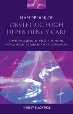 Handbook of Obstetric High Dependency Care PDF