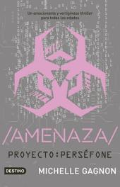 /AMENAZA/: Proyecto: Perséfone 2