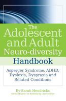 The Adolescent and Adult Neuro diversity Handbook PDF