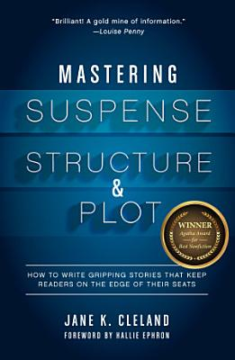 Mastering Suspense  Structure  and Plot
