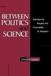 Between Politics and Science PDF
