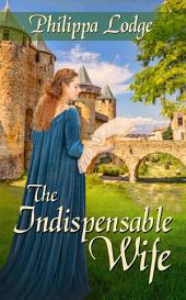 The Indispensable Wife