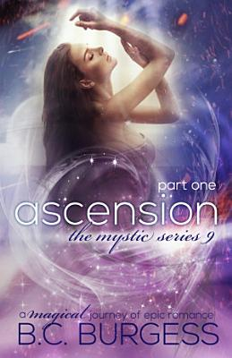 Ascension  Part One