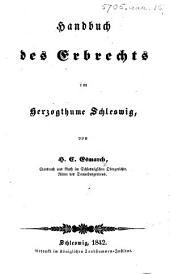 Handbuch des Erbrechts im Herzogthume Schleswig