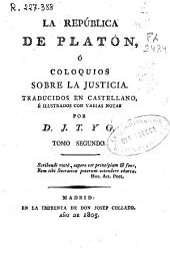 La República de Platón, o coloquios sobre la justicia: Volumen 1