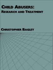 Child Abusers: Research and Treatment