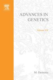 Advances in Genetics: Volume 7