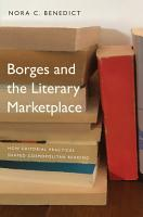 Borges and the Literary Marketplace PDF