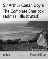 The Complete Sherlock Holmes Illustrated  Book PDF