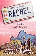 Travels with Rachel
