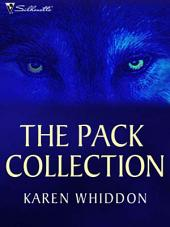 The Pack Collection: One Eye Open\One Eye Closed\Secrets of the Wolf