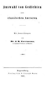 Lateinische, deutsche und griechische Verslehre: Auswahl von Gedichten aus classischen Auctoren, Band 2