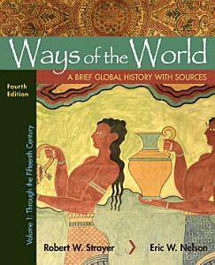 Ways of the World with Sources, Volume 1 Book