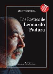 Los rostros de Leonardo Padura