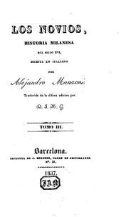 Los novios: historia milanesa del siglo XVI, Volúmenes 3-4