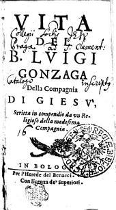 VITA DEL B. LVIGI GONZAGA Della Compagnia DI GIESV'