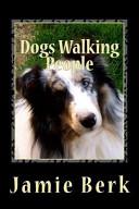 Download Dogs Walking People Book