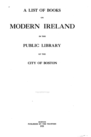 A List of Books on Modern Ireland in the Public Library of the City of Boston