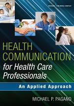 Health Communication for Health Care Professionals