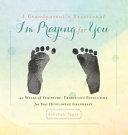 A Grandparent s Devotional  I m Praying for You PDF