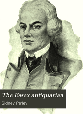 The Essex Antiquarian: Volume 8