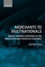 Merchants to Multinationals