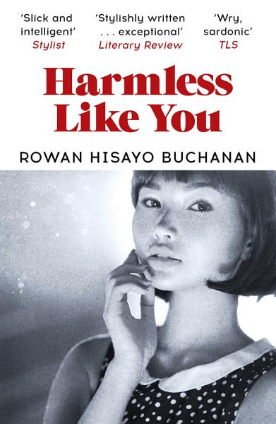 Download Harmless Like You Book