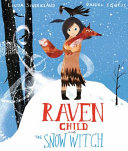 Raven Child and the Snow Witch PDF