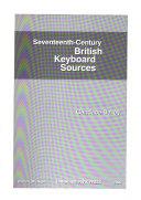 Seventeenth century British Keyboard Sources