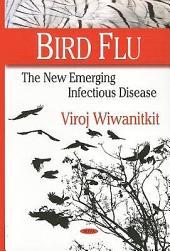 Bird Flu: The New Emerging Infectious Disease