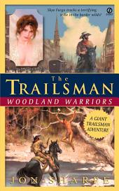 The Trailsman #242 (Giant): Woodland Warriors
