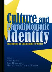 Culture and Paradiplomatic Identity: Instruments in Sustaining EU Policies