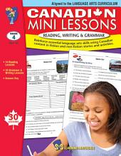 Canadian Mini Lessons - Reading, Writing, Grammar Gr. 4