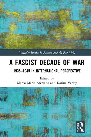 A Fascist Decade of War PDF