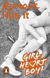 Girl Heart Boy: Rumour Has It: Book 2