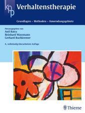 Verhaltenstherapie: Grundlagen - Methoden - Anwendungsgebiete, Ausgabe 4